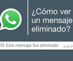 foto: ¿Te mandaron un mensaje en WhatsApp y lo eliminaron?