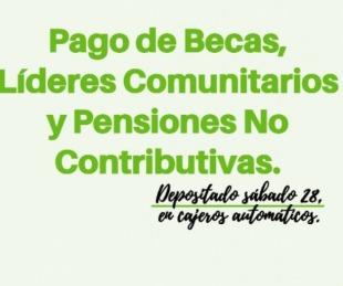 foto: Se habilitó el pago de Becas, Líderes Comunitarios y Pensiones