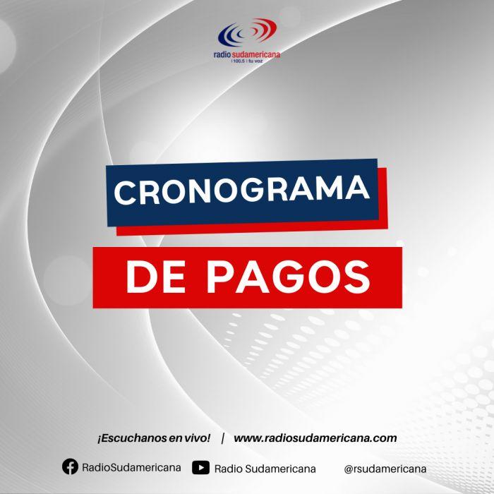 CRONOGRAMA DE PAGOS ACTUALIZADOS DEL MES