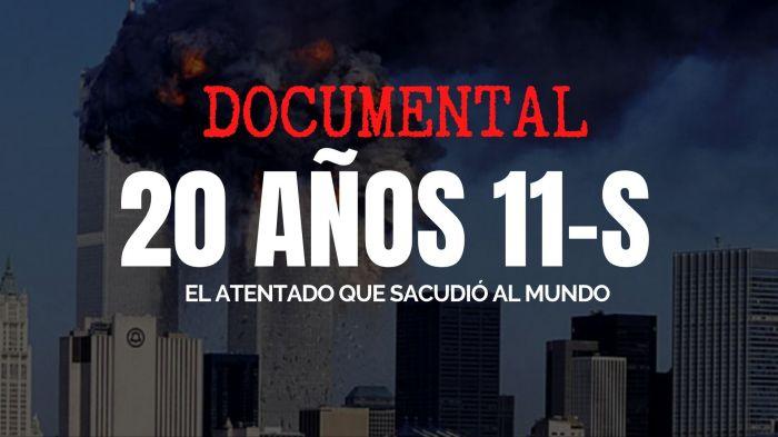 Torres Gemelas 11-S: documental exclusivo a 20 años del ataque